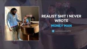Money Man - Realist Shit I Never Wrote